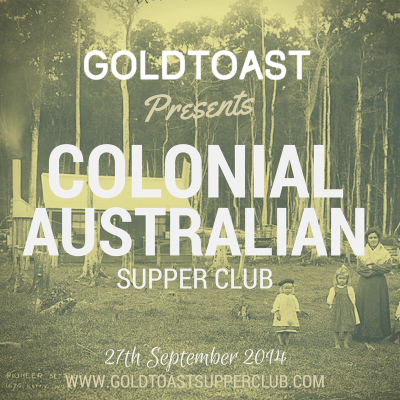 goldtoast COLONIAL AUSTRALIAN supper club