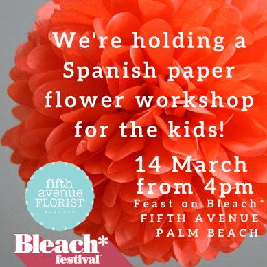 FIFTH AVENUE FLORIST workshop for FEAST ON BLEACH-