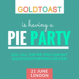 Goldtoasts Pie Party